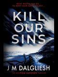 Kill Our Sins