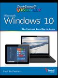 Teach Yourself Visually Windows 10: The Fast and Easy Way to Learn