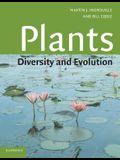 Plants: Diversity and Evolution