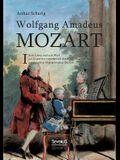 Wolfgang Amadeus Mozart. Sein Leben Und Sein Werk