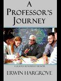A Professor's Journey