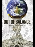 Out of Balance
