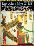 Egyptian Mysteries Vol 2: Dictionary of Gods and Goddesses