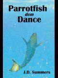 Parrotfish dem Dance
