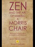 Zen and the Art of Making a Morris Chair: Meet your creative spirit on a path to self-discovery