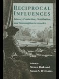 Reciprocal Influences: Literary Production, Distribution, and C