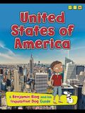 United States of America: A Benjamin Blog and His Inquisitive Dog Guide