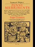 Samuel Pepys' Penny Merriments: Being a Collection of Chapbooks, Full of Histories, Jests, Magic, Amorous Tales of Courtship, Marriage and Infidelity,