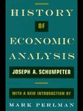 History of Economic Analysis: With a New Introduction