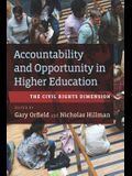 Accountability and Opportunity in Higher Education: The Civil Rights Dimension