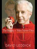 The Beauty of Men Never Dies: An Autobiographical Novel