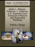 Martin L. Altbaum, Petitioner, V. California. U.S. Supreme Court Transcript of Record with Supporting Pleadings