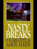 Nasty Breaks