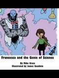 Francesca and the Genie of Science