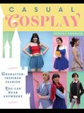 Casual Cosplay: Character-Inspired Fashion You Can Wear Anywhere