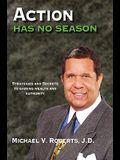 Action Has No Season