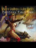 Boris Vallejo & Julie Bell's Fantasy Calendar 2007