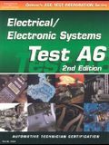 ASE Test Prep Series -- Automobile (A6): Automotive Electrical-Electronics Systems