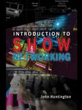 Introduction to Show Networking