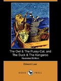 The Owl & the Pussy-Cat, and the Duck & the Kangaroo (Illustrated Edition) (Dodo Press)