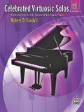 Celebrated Virtuosic Solos, Bk 3: Eight Exciting Solos for Early Intermediate/Intermediate Pianists