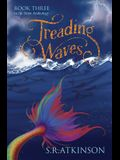 Treading Waves