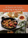 A Taste of Love: From Sicily to My Kitchen