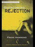 Overcoming Rejection: Revised & Updated