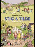Stig & Tilde: The Loser Squad: Stig & Tilde 3