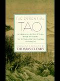 The Essential Tao: An Initiation Into the Heart of Taoism Through the Authentic Tao Te Ching and the Inner Teachings of Chuang-Tzu