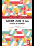 Tourism Events in Asia: Marketing and Development