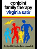 Conjoint Family Therapy: