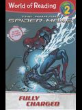 Amazing Spider-Man 2 Level 2 Reader Fully Charged (World of Reading)