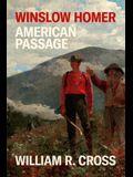Winslow Homer: American Passage