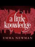 A Little Knowledge Lib/E