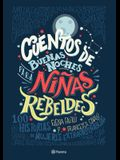 Cuentos de Buenas Noches Para Niñas Rebeldes = Good Night Stories for Rebel Girls