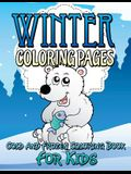 Winter Coloring Pages (Cold and Frozen Coloring Book for Kids)