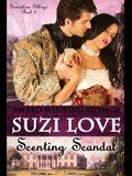 Scenting Scandal