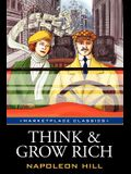 Think and Grow Rich: Original 1937 Classic Edition