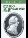$Economics, $Entrepreneurship, $Ethics: The E S of Business