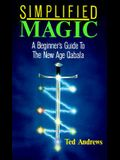 Simplified Magic: A Beginner's Guide to the New Age Quabala (Llewellyn's new age series)
