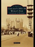 Chicago's 1933-34 World's Fair: A Century of Progress