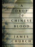 A Drop of Chinese Blood: A Mystery
