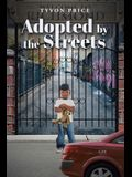 Adopted by the Streets