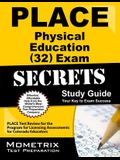 Place Physical Education (32) Exam Secrets Study Guide: Place Test Review for the Program for Licensing Assessments for Colorado Educators