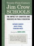 Twenty-First-Century Jim Crow Schools: The Impact of Charters on Public Education