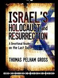 Israel's Holocaust and Resurrection