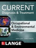 CURRENT Occupational and Environmental Medicine 5/E