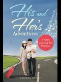His and Her's Adventures - Travel Journal for Couples