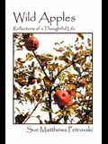 Wild Apples: Reflections of a Thoughtful Life